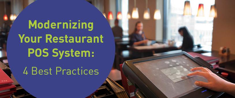 Modernizing Your Restaurant POS System: Four Best Practices